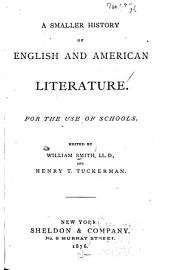 A Smaller History of English and American Literature for the Use of Schools