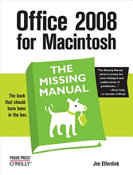 Office 2008 for Macintosh  The Missing Manual PDF