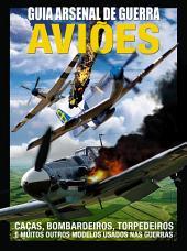 Guia Arsenal de Guerra - Aviões