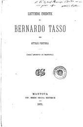Lettere inedite di Bernardo Tasso per Attilio Portioli