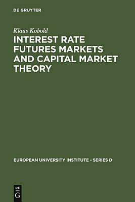 Interest Rate Futures Markets and Capital Market Theory PDF