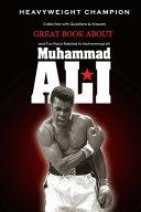 Great Book about Muhammad Ali Heavyweight Champion