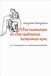 The Narreme in the Medieval Romance Epic: An Introduction to Narrative Structures