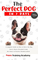 The Perfect Dog in 7 Days