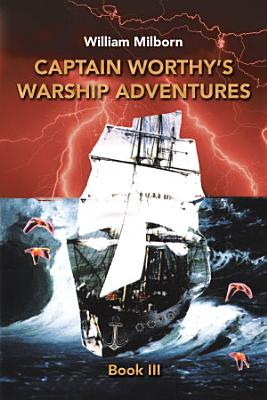 Captain Worthy   s Warship Adventures