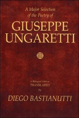 A Major Selection of the Poetry of Giuseppe Ungaretti PDF
