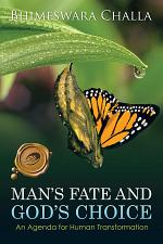 Man's Fate and God's Choice