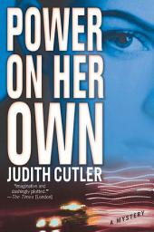Power on Her Own: A Kate Power Mystery