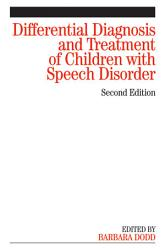 Differential Diagnosis And Treatment Of Children With Speech Disorder Book PDF