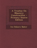 A Treatise on Masonry Construction   Primary Source Edition PDF