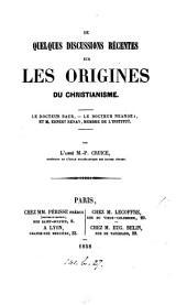 De quelques discussions récentes sur les origines du Christianisme: le docteur Baur, le docteur Neander, et E. Renan