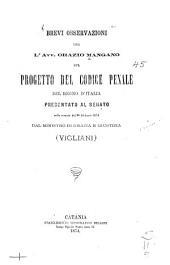 Brevi osservazioni sul progetto del codice penale del Regno d'Italia presentato al Senato nella tornata del 24 febbraio 1874 dal ministro di grazia e giustizia, Vigliani