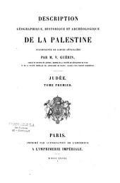 Description géographique, historique et archéologique de la Palestine: accompagnée de carte détaillées, Volumes1à2