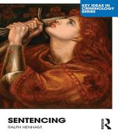 Sentencing: Time for a Paradigm Shift