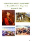 Art Recounting Mosby's Berryville Raid on General Sheridan's Wagon Train