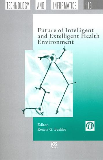 Future of Intelligent and Extelligent Health Environment PDF