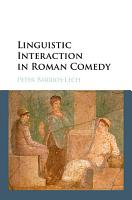 Linguistic Interaction in Roman Comedy PDF