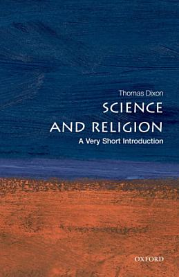 Science and Religion  A Very Short Introduction PDF