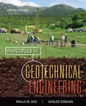 Principles of Geotechnical Engineering: Edition 8