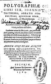 Polygraphiae libri sex