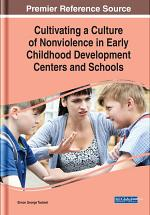 Cultivating a Culture of Nonviolence in Early Childhood Development Centers and Schools