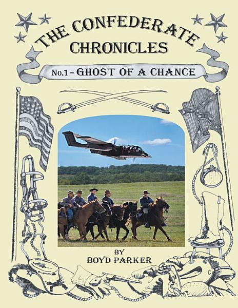 The Confederate Chronicles No 1 Ghost Of A Chance