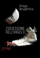 L'ossessione dell'angelo