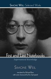 First and Last Notebooks: Supernatural Knowledge