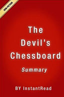 Summary of the Devil's Chessboard