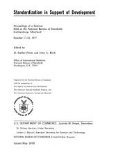 Standardization in Support of Development: Proceedings of a Seminar Held at the National Bureau of Standards, Gaithersburg, Maryland, October 17-18, 1977, Volume 13