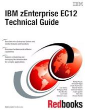 IBM zEnterprise EC12 Technical Guide
