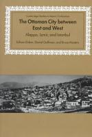 The Ottoman City Between East and West PDF