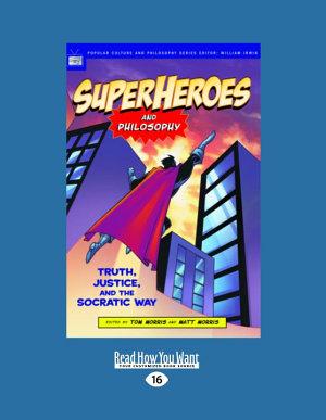 Superheroes and Philosophy PDF