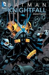 Batman: Knightfall Vol. 2: Knightquest: Volume 2