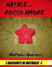 Natale... rosso amore