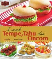Lauk Tempe, Tahu, & Oncom