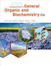 Introduction to General, Organic and Biochemistry: Edition 10