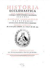 Historia Ecclesiastica: Per Annos Digesta Variisque Observationibus Illustrata. Ab Anno Jesu Christi 360. Usque Ad An. 385, Volume 6