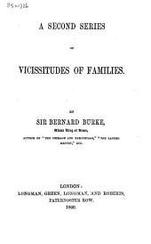A second series of vicissitudes of families: Volume 1