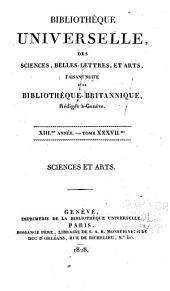 Bibliothèque universelle des sciences, belles-lettres, et arts: Sciences et arts, Volume37;Volume97