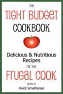 The Tight Budget Cookbook