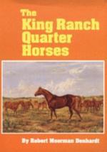 The King Ranch Quarter Horses