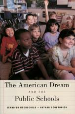 The American Dream and the Public Schools PDF