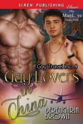 Gay Lovers in China [Gay Travel Inc. 4]