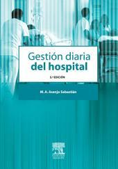 Gestión diaria del hospital: Edición 3