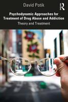 Psychodynamic Approaches for Treatment of Drug Abuse and Addiction PDF