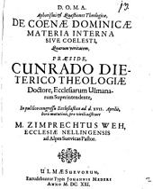 Aphorismi & Quaestiones Theologicae, De Coenae Dominicae Materia Interna Sive Coelesti