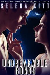 Unbreakable Bonds: (Alpha Male, Steamy, Science Fiction, Alien Romance, Erotic Sex Stories)