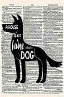 A House Is Not a Home Without a Dog: A 6x9 Matte Soft Cover Vintage Style Upcycled Dictionary Art Notebook with 120 Lined Pages