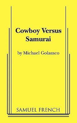Cowboy Versus Samurai